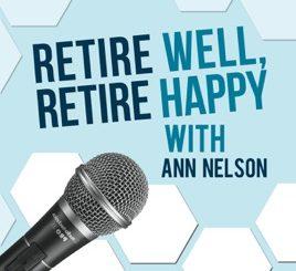 Retire Well Retire Happy Podcast