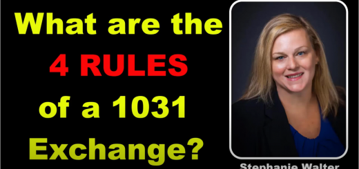 4 Rules of a 1031 Exchange