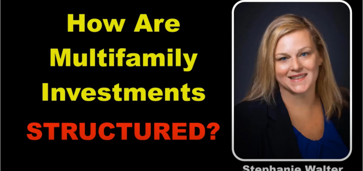 How are Multifamily Investments Structured